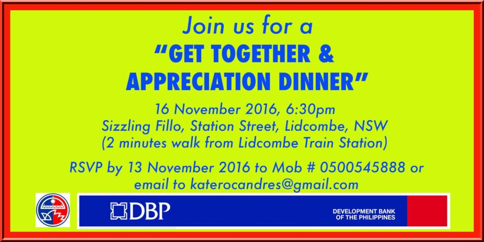 "The Philippine Community Council of New South Wales Inc (PCC NSW Inc) is organising the ""Get Together and Appreciation Dinner"" on 16 November 2016 at Lidcombe, NSW, Australia."