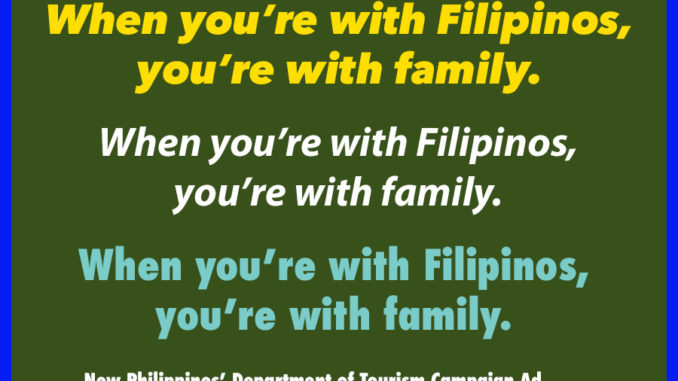 When you're with Filipinos, you're with family - new tourism campaign ad